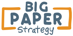 Big Paper Strategy