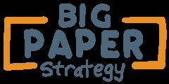 Big Paper Strategy