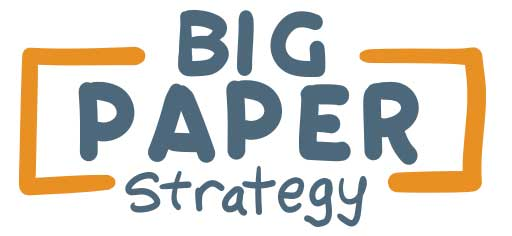 Big Paper Strategy - Graphic Recording